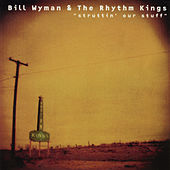 Play & Download Struttin' Our Stuff by Bill Wyman | Napster