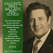 Play & Download Favourite Irish Ballads & Songs by John McCormack | Napster