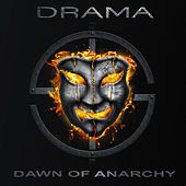 Play & Download Dawn of Anarchy by Drama | Napster