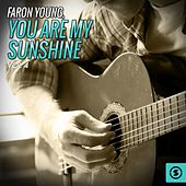 Play & Download You Are My Sunshine, Vol. 4 by Faron Young | Napster