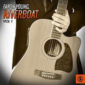 Play & Download Riverboat, Vol. 1 by Faron Young | Napster