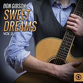 Play & Download Sweet Dreams, Vol. 3 by Don Gibson | Napster