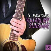 Play & Download You Are My Sunshine, Vol. 3 by Faron Young | Napster