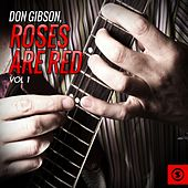 Play & Download Roses Are Red, Vol. 1 by Don Gibson | Napster