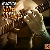 Play & Download Sweet Dreams, Vol. 1 by Don Gibson | Napster