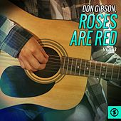 Play & Download Roses Are Red, Vol. 3 by Don Gibson | Napster