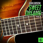 Sweet Dreams, Vol. 2 by Don Gibson