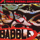 Babble by That Petrol Emotion