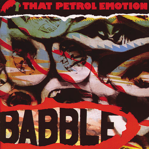 Play & Download Babble by That Petrol Emotion | Napster