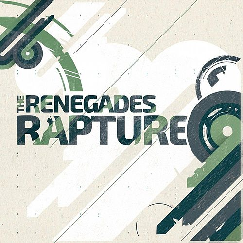Play & Download Rapture by The Renegades | Napster