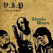 Play & Download Ahomka Womu by VIP | Napster