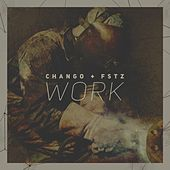 Work EP by Chango