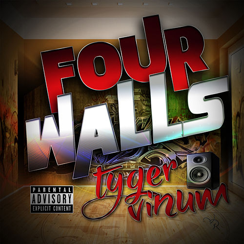 Four Walls by Tyger Vinum