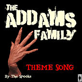 Play & Download The Addams Family - TV Theme Song by Spooks | Napster