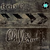 Play & Download Oh Yes by Rob-G | Napster