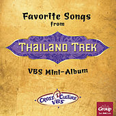 Play & Download Favorite Songs from Thailand Trek Vacation Bible School - Vbs Mini by GroupMusic  | Napster