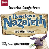Favorite Songs from Nazareth Vacation Bible School - Vbs Mini by GroupMusic