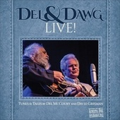 Play & Download Del & Dawg Live by Del McCoury | Napster