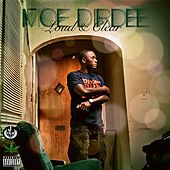 Play & Download Loud & Clear by Moe Dirdee | Napster
