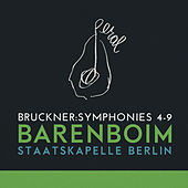 Play & Download Bruckner: Symphonies 4-9 by Staatskapelle Berlin | Napster
