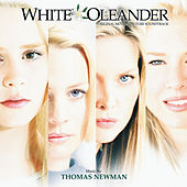 White Oleander (Original Motion Picture Soundtrack) by Thomas Newman