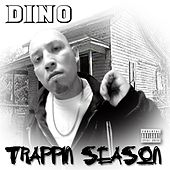Play & Download Trappin Season by Dino | Napster