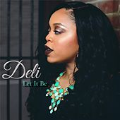Play & Download Let It Be by Deli | Napster