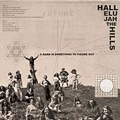 Play & Download A Band Is Something to Figure Out by Hallelujah the Hills | Napster