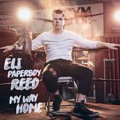 Play & Download My Way Home by Eli 'Paperboy' Reed | Napster