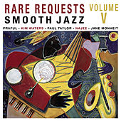 Rare Request Smooth Jazz Vol. 5 by Various Artists