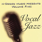 N-Coded Music Presents Volume Five: Vocal Jazz by Various Artists
