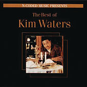 The Best of Kim Waters by Kim Waters