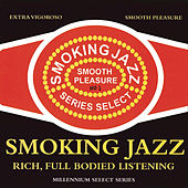 Play & Download Smoking Jazz by Various Artists | Napster