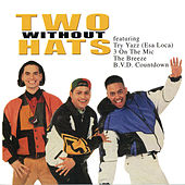Play & Download Two Without Hats by Two | Napster