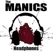 Play & Download Headphones by Manics | Napster