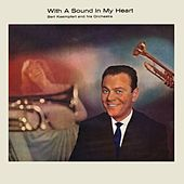 Play & Download With a Sound in My Heart by Bert Kaempfert | Napster