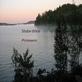 Play & Download Primavera by Stefan Bötel | Napster