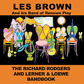 Play & Download The Richard Rodgers and Lerner & Loewe Bandbooks by Les Brown | Napster