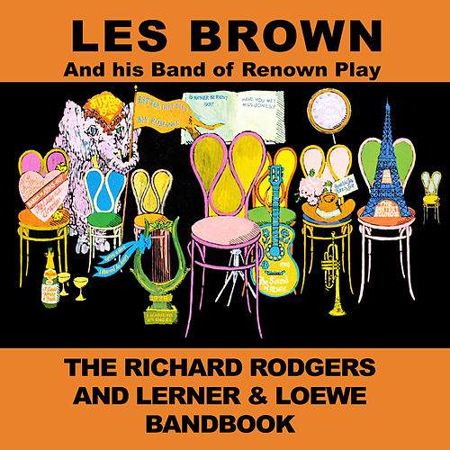 The Richard Rodgers and Lerner & Loewe Bandbooks by Les Brown