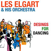 Play & Download Designs for Dancing (Bonus Track Version) by Les Elgart | Napster