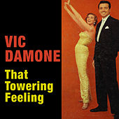 Play & Download That Towering Feeling (Bonus Track Version) by Vic Damone | Napster