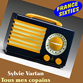 Play & Download Tous mes copains by Sylvie Vartan | Napster