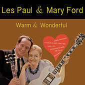 Play & Download Warm & Wonderful (Bonus Track Version) by Les Paul | Napster