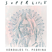 Play & Download Vándalos by Superlitio | Napster