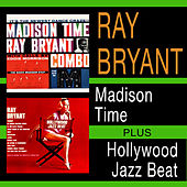 Play & Download Madison Time + Hollywood Jazz Beat by Ray Bryant | Napster