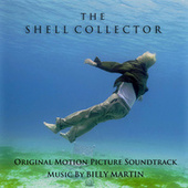 Play & Download The Shell Collector by Billy Martin | Napster