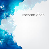 Play & Download Mercan Dede Box Set by Mercan Dede | Napster
