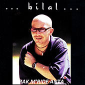 Play & Download Rak m'ride anta by Cheb Bilal | Napster