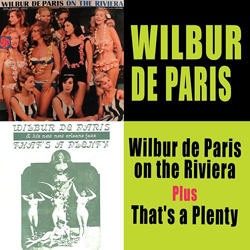 Wilbur De Paris on the Riviera (Live) + That's a Plenty by Wilbur De Paris