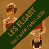 Half Satin / Half Latin (Bonus Track Version) by Les Elgart